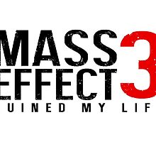 Mass Effect 3 Ruined My Life by nimbusnought