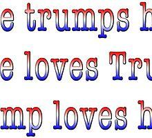 Love trumps hate. by CoolStuffZone