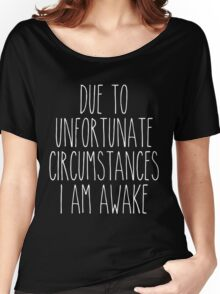 unfortunate circumstances - white/black Women's Relaxed Fit T-Shirt