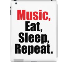 Music  Eat Sleep Repeat iPad Case/Skin
