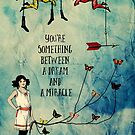 A Dream and A Miracle by Sybille Sterk