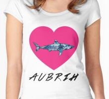 Because Aubrih Is Real. Women's Fitted Scoop T-Shirt