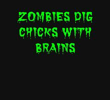 Zombies dig chicks with brains Womens Fitted T-Shirt