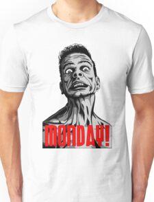 Too Many Mondays Unisex T-Shirt