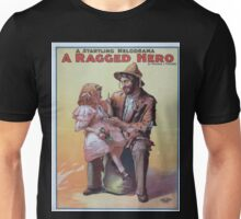 Performing Arts Posters A startling melodrama A ragged hero by Maurice J Fielding 0128 Unisex T-Shirt
