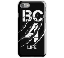 B&C For LIFE iPhone Case/Skin