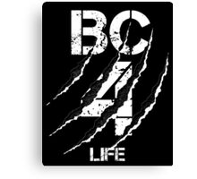 B&C For LIFE Canvas Print