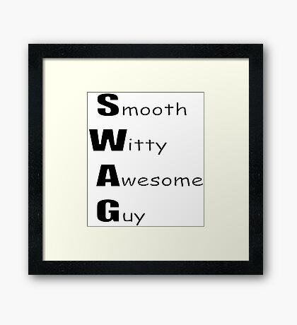 Smooth Witty Awesome Guy Framed Print
