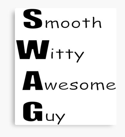 Smooth Witty Awesome Guy Canvas Print