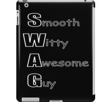 Smooth Witty Awesome Guy iPad Case/Skin