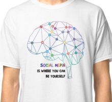 Be Yourself in Social Media Classic T-Shirt
