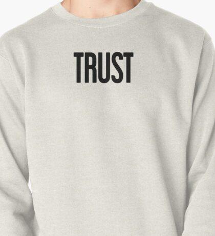 Trust - Justin Bieber Pullover