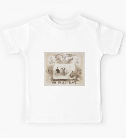 Performing Arts Posters The galley slave Bartley Campbells picturesqe sic drama 0625 Kids Tee