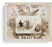 Performing Arts Posters The galley slave Bartley Campbells picturesqe sic drama 0625 Canvas Print