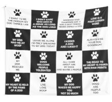 Dog Lover's Slogans and Sayings Wall Tapestry