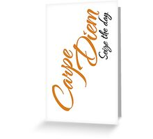 Dead Poets Society - Carpe Diem - Seize The Day Greeting Card