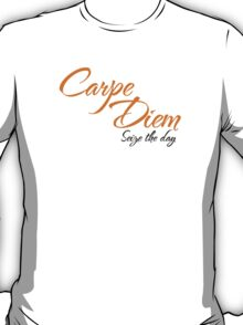 Dead Poets Society - Carpe Diem - Seize The Day T-Shirt