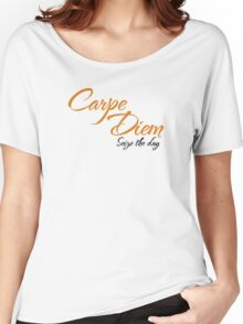Dead Poets Society - Carpe Diem - Seize The Day Women's Relaxed Fit T-Shirt