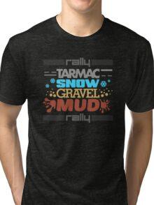Rally – tarmac snow gravel mud (3) Tri-blend T-Shirt