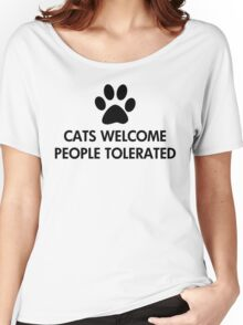 Cats Welcome People Tolerated Saying Women's Relaxed Fit T-Shirt