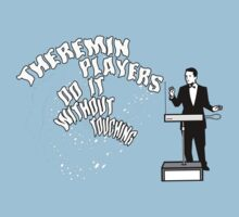 Theremin Players Do It Without Touching Kids Clothes