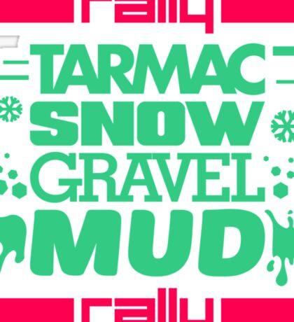 Rally – tarmac snow gravel mud (7) Sticker