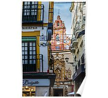 Streets of Seville - Colors of Spain Poster