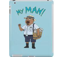 My Man! iPad Case/Skin