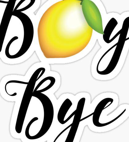 Boy Bye Sticker