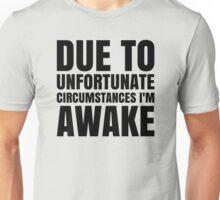 I am Awake - Black Text Unisex T-Shirt