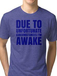 I'm Awake - Navy Text Tri-blend T-Shirt