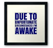 I'm Awake - Navy Text Framed Print