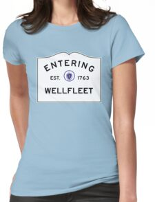 Entering Wellfleet - Commonwealth of Massachusetts Road Sign Womens Fitted T-Shirt