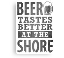 Beer Tastes Better At The Shore Canvas Print