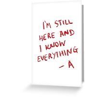 PLL - I'm still here and i know everything... -A Greeting Card
