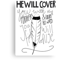 He Will Cover You Canvas Print