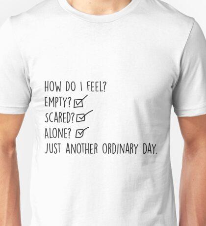 How do I feel? Unisex T-Shirt