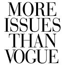 More Issues Than Vogue by RexLambo