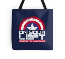 """""""On Your Left"""" Version 02 Tote Bag"""