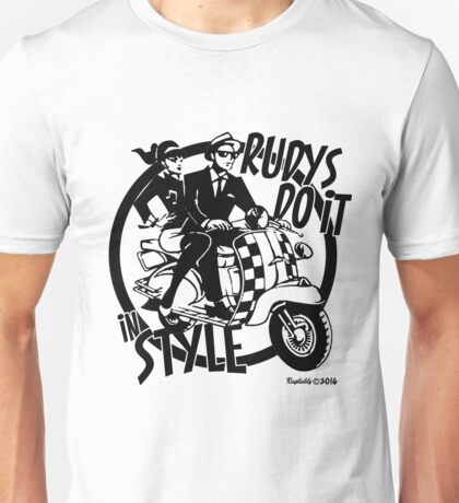 Rudys do it in style Unisex T-Shirt