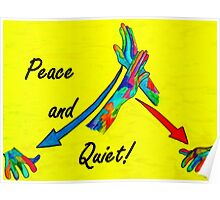 American Sign Language Peace and Quiet Poster