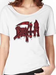 DEATH! Women's Relaxed Fit T-Shirt