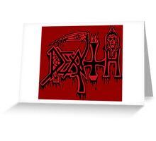 DEATH! Greeting Card