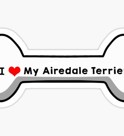 I Love My Airedale Terrier Sticker