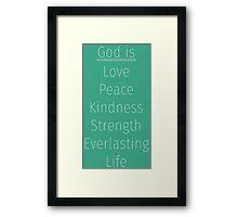 God is... Framed Print