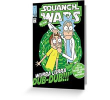 Squanch Wars Greeting Card