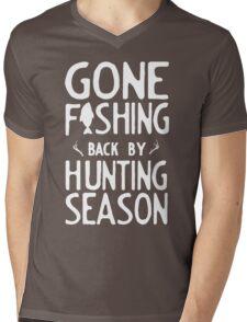 Gone Fishing. Back by hunting season Mens V-Neck T-Shirt
