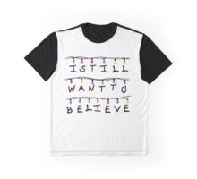 Believe In Stranger Things Graphic T-Shirt