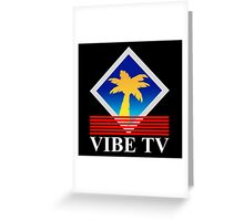 vibe tv logo Greeting Card