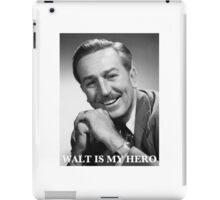 Walt Is My Hero iPad Case/Skin